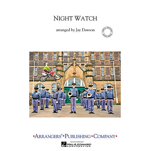 Arrangers Night Watch, Movement 1 Marching Band Level 3 Composed by Jay Dawson-thumbnail