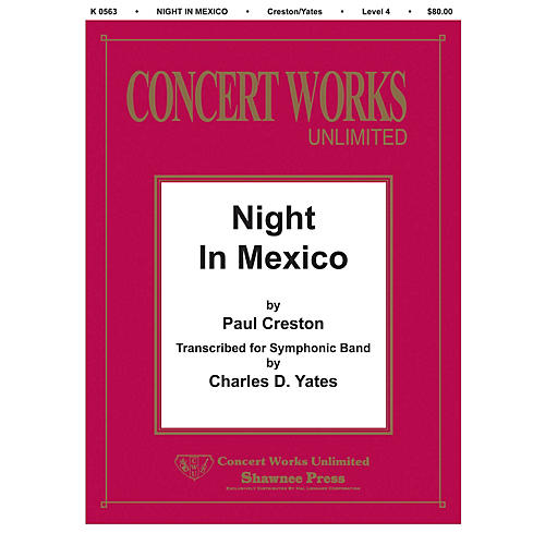 Hal Leonard Night in Mexico Concert Band Level 4 Arranged by Charles Yates-thumbnail
