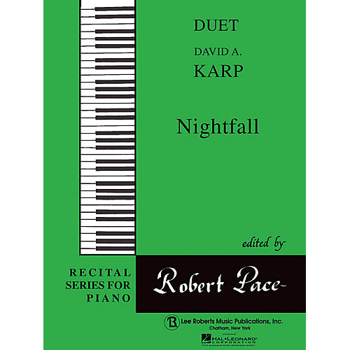 Lee Roberts Nightfall (Duets, Green (Book IV)) Pace Duet Piano Education Series Composed by David A. Karp-thumbnail