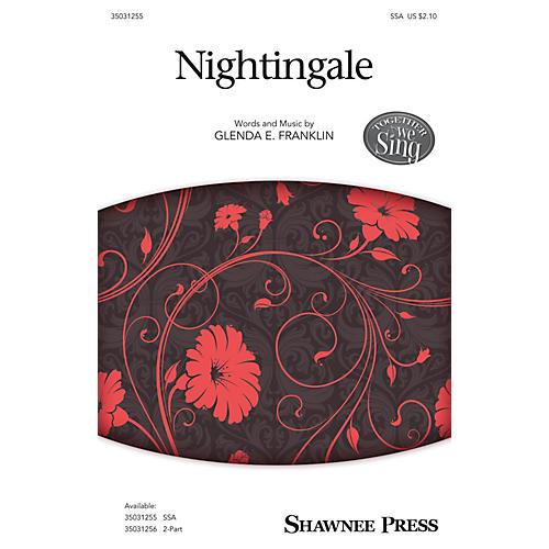 Shawnee Press Nightingale SSA composed by Glenda E. Franklin