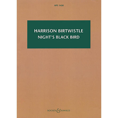 Boosey and Hawkes Night's Black Bird Boosey & Hawkes Scores/Books Series Softcover Composed by Harrison Birtwistle
