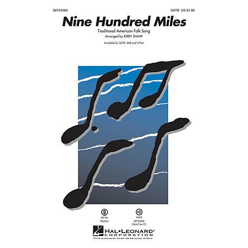 Hal Leonard Nine Hundred Miles 2-Part Arranged by Kirby Shaw-thumbnail