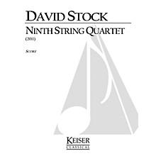 Lauren Keiser Music Publishing Ninth String Quartet LKM Music Series Composed by David Stock