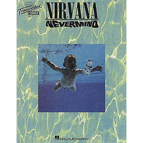 Hal Leonard Nirvana - Nevermind Transcribed Score Book