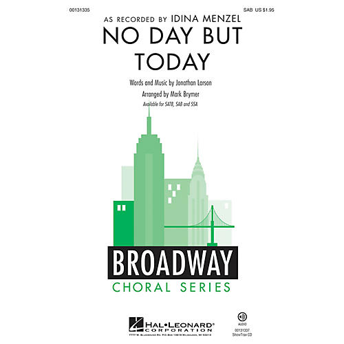 Hal Leonard No Day But Today (from Rent) SAB by Idina Menzel arranged by Mark Brymer-thumbnail