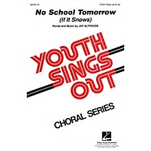 Hal Leonard No School Tomorrow (If It Snows) 2-Part composed by Jay Althouse
