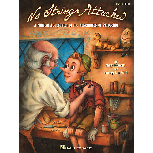 Hal Leonard No Strings Attached (A Musical Adaptation of the Adventures of Pinocchio) ShowTrax CD by Mary Donnelly