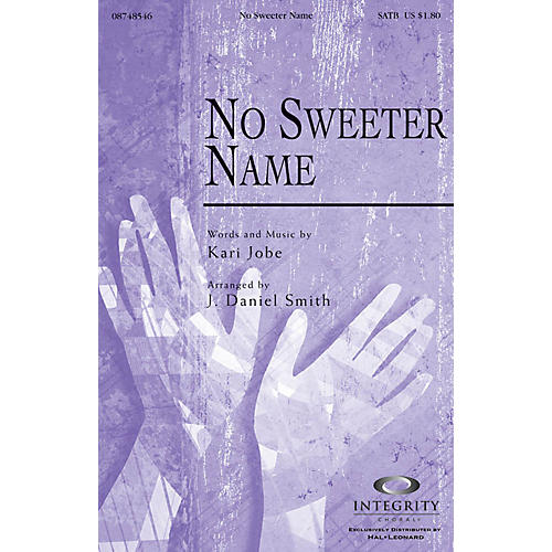 Integrity Choral No Sweeter Name Accompaniment CD Arranged by J. Daniel Smith-thumbnail