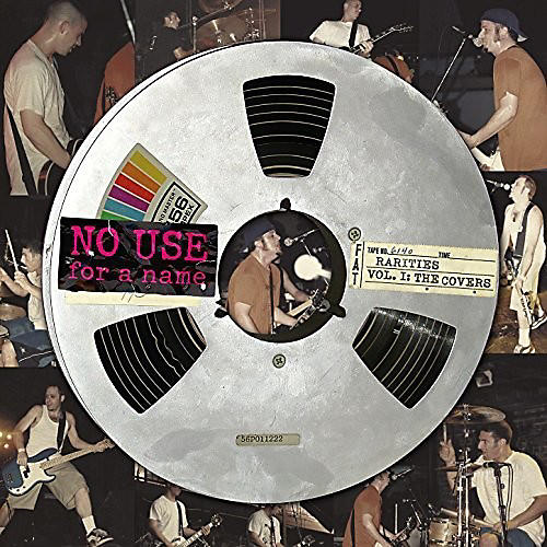 Alliance No Use for a Name - Rarities, Vol. 1: The Covers