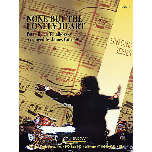 Curnow Music None But the Lonely Heart (Grade 4 - Score and Parts) Concert Band Level 4 Arranged by James Curnow