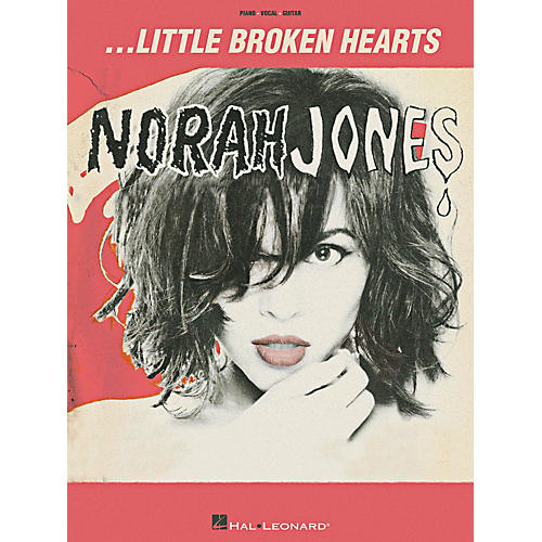 Hal Leonard Norah Jones Little Broken Hearts Piano/Vocal/Guitar Songbook