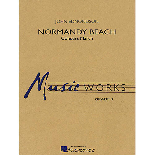 Hal Leonard Normandy Beach Concert Band Level 3 Composed by John Edmondson-thumbnail