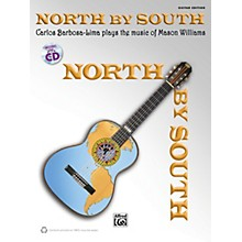 Alfred North by South Carlos Barbosa-Lima Plays Mason Williams Guitar Book & CD