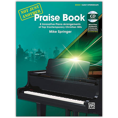 Alfred Not Just Another Praise Book 1, Book & CD Early Intermediate