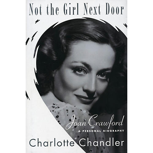 Applause Books Not the Girl Next Door Applause Books Series Softcover Written by Charlotte Chandler-thumbnail
