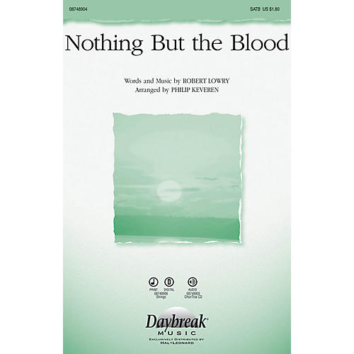 Daybreak Music Nothing But the Blood SATB arranged by Phillip Keveren-thumbnail