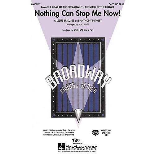 Hal Leonard Nothing Can Stop Me Now! (from The Roar of the Greasepaint, The Smell of the Crowd) 2-Part by Mac Huff