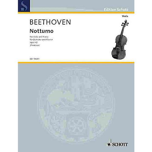 Schott Notturno, Op. 42 Schott Series Composed by Ludwig van Beethoven Arranged by William Primrose