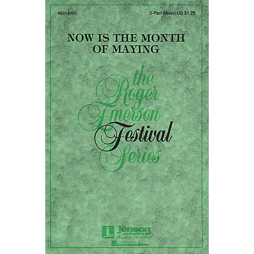 Hal Leonard Now Is the Month of Maying 3-Part Mixed arranged by Roger Emerson