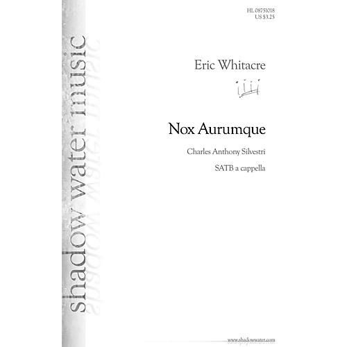 Shadow Water Music Nox Aurumque SATB a cappella composed by Eric Whitacre-thumbnail