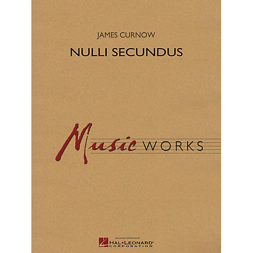 Hal Leonard Nulli Secundus Concert Band Level 5 Composed by James Curnow-thumbnail
