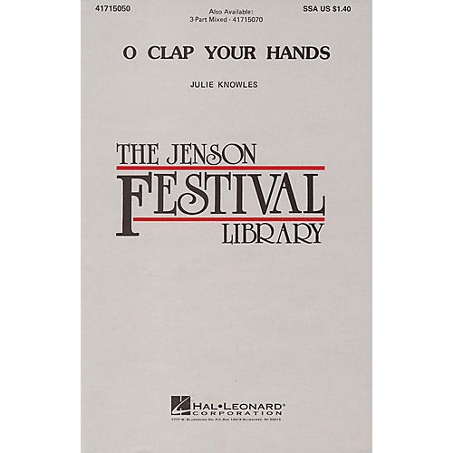 Hal Leonard O Clap Your Hands SSA A Cappella composed by Julie Knowles