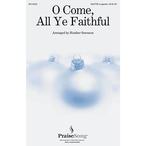 PraiseSong O Come, All Ye Faithful SSATTB A Cappella arranged by Heather Sorenson-thumbnail