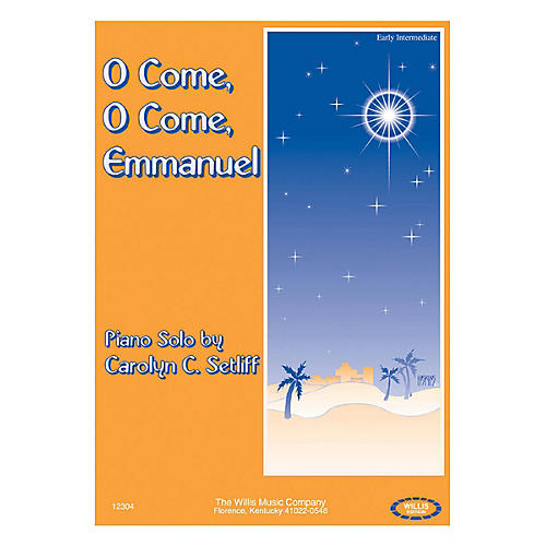 Willis Music O Come, O Come, Emmanuel (Early Inter Level) Willis Series by Carolyn C. Setliff-thumbnail