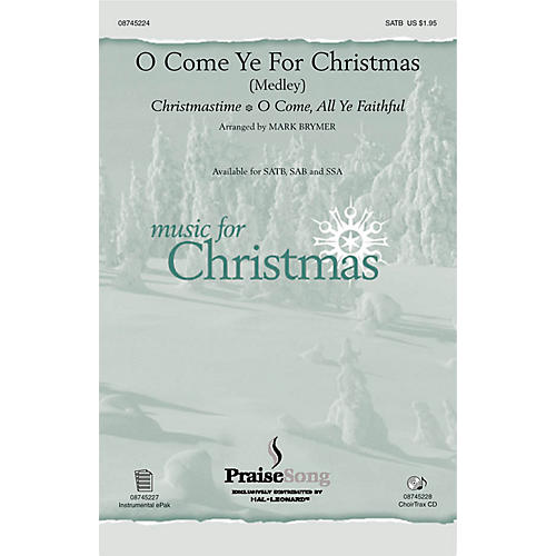 PraiseSong O Come Ye for Christmas (Medley) SATB arranged by Mark Brymer-thumbnail