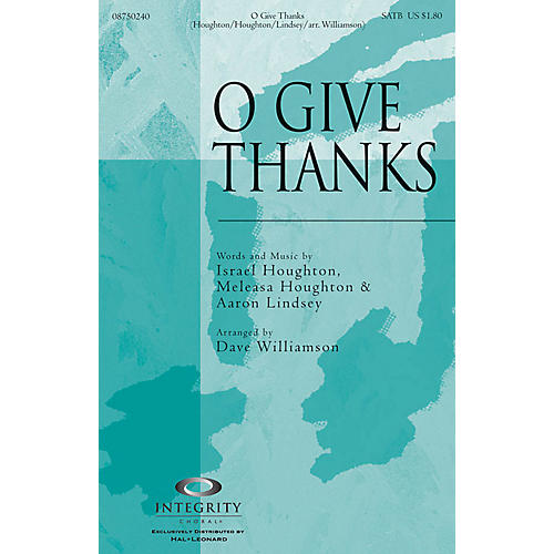 Integrity Choral O Give Thanks ORCHESTRA ACCOMPANIMENT by Israel Houghton Arranged by Dave Williamson-thumbnail