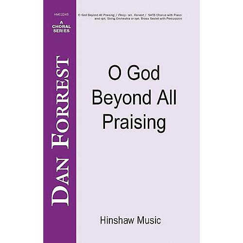 Hinshaw Music O God Beyond All Praising SATB arranged by Dan Forrest