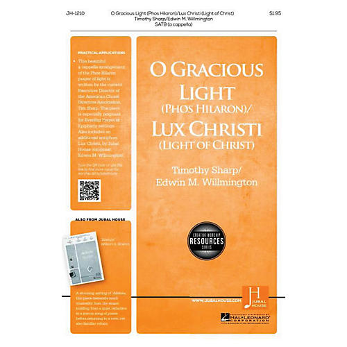Jubal House Publications O Gracious Light Lux Christi Satb