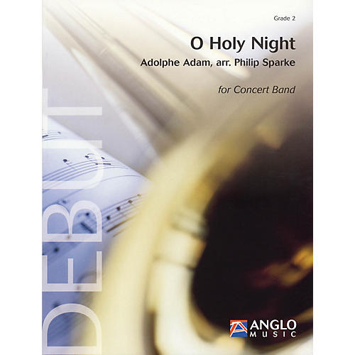 Anglo Music Press O Holy Night (Grade 2 - Score Only) Concert Band Level 2 Arranged by Philip Sparke-thumbnail