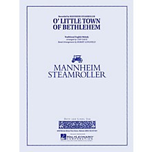 Mannheim Steamroller O Little Town of Bethlehem Concert Band Level 3 Arranged by Robert Longfield