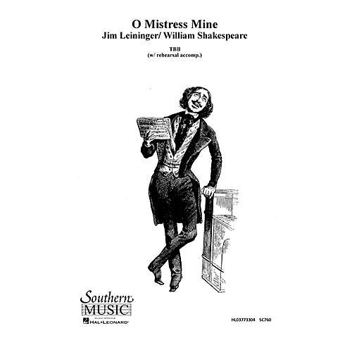 Hal Leonard O Mistress Mine (Choral Music/Octavo Secular Tbb) TBB Composed by Leininger, Jim-thumbnail