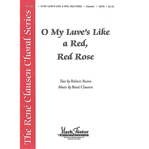 Shawnee Press O My Luve's Like a Red, Red Rose SATB composed by René Clausen-thumbnail