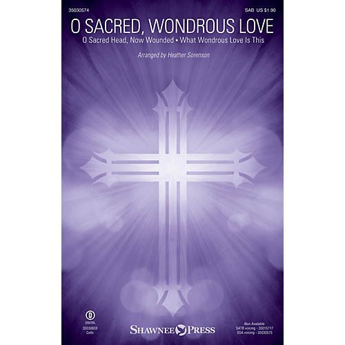 Shawnee Press O Sacred, Wondrous Love SAB arranged by Heather Sorenson-thumbnail