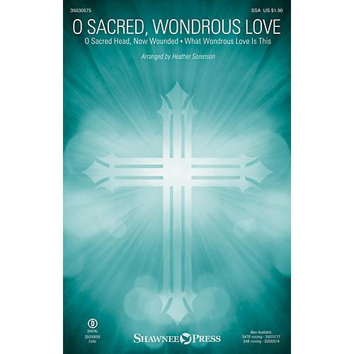 Shawnee Press O Sacred, Wondrous Love SSA arranged by Heather Sorenson-thumbnail