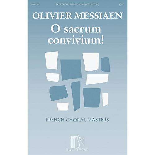 Editions Durand O Sacrum Convivium! (French Choral Masters Series) SATB Composed by Olivier Messiaen-thumbnail