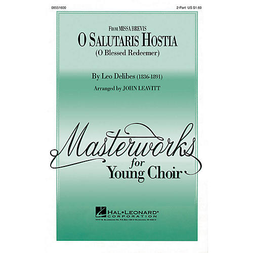 Hal Leonard O Salutaris Hostia (from Missa Brevis) (2-Part and Piano) 2-Part arranged by John Leavitt-thumbnail