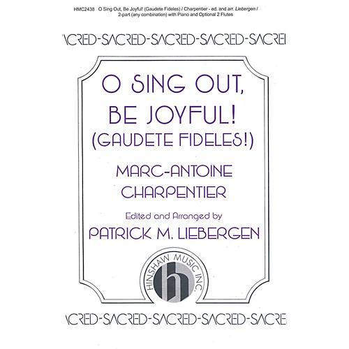 Hinshaw Music O Sing Out, Be Joyful! (Gaudete Fideles) 2-Part arranged by Patrick Liebergen-thumbnail