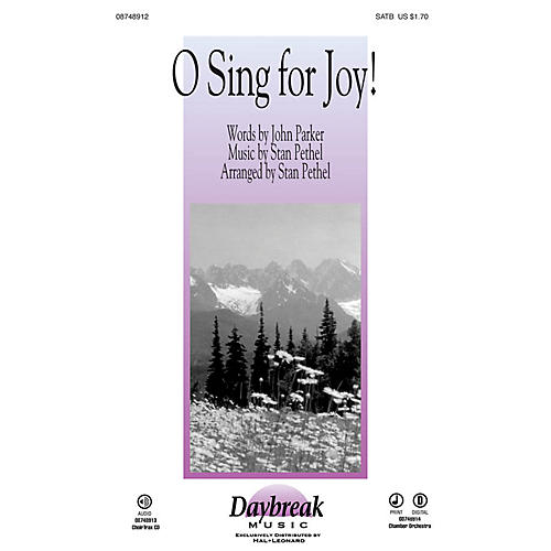 Daybreak Music O Sing for Joy! SATB composed by Stan Pethel-thumbnail