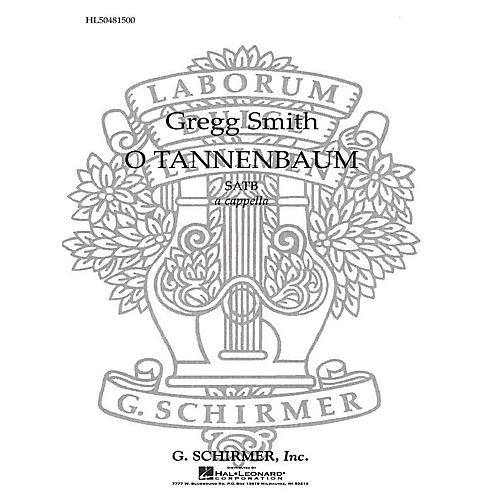 G. Schirmer O Tannenbaum SATB a cappella composed by Traditional German