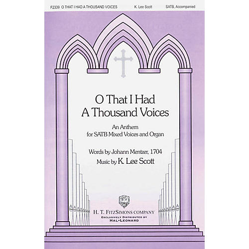 Fred Bock Music O That I had a Thousand Voices SATB composed by K. Lee Scott-thumbnail