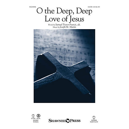 Shawnee Press O the Deep, Deep Love of Jesus SATB composed by Joseph M. Martin-thumbnail