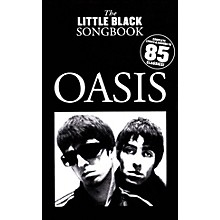 Music Sales Oasis - The Little Black Songbook (Chords/Lyrics) The Little Black Songbook Series Softcover by Oasis