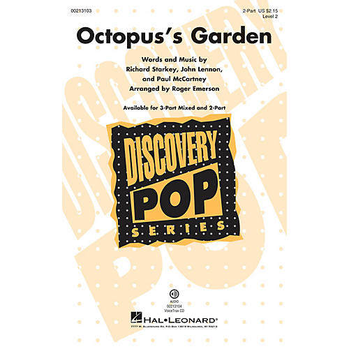 Hal Leonard Octopus's Garden (Discovery Level 2) 2-Part arranged by Roger Emerson