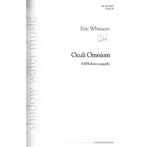 Shadow Water Music Oculi Omnium SATB DV A Cappella composed by Eric Whitacre