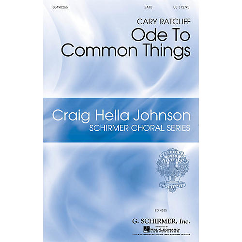 G. Schirmer Ode to Common Things SSATBB WITH PIANO composed by Cary Ratcliff-thumbnail