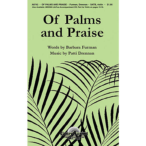 Shawnee Press Of Palms and Praise SATB composed by Barbara Furman